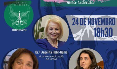 Liga de Cirurgia de Botucatu realiza aula online nesta 3ª abordando Mulheres e Cirurgiãs: Conquistas e Desafios