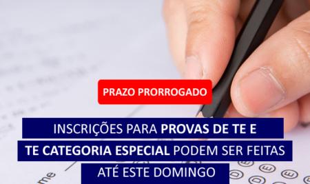 Prazo prorrogado: inscrições para provas de TE e TE Categoria Especial podem ser feitas até este domingo
